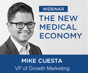 The New Medical Economy On-Demand Webinar