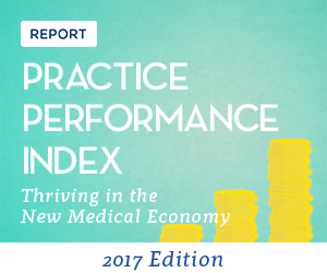 Report: 2017 Practice Performance Index: Thriving in the New Medical Economy