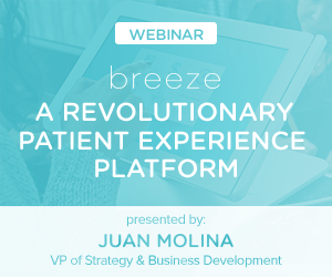 Breeze: A Revolutionary Patient Experience Platform